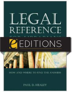 Legal Reference for Librarians: How and Where to Find the Answers—eEditions e-book - Books / Professional Development - Books for Academic Librarians - Books for Public Librarians - New Products - ALA Store