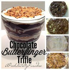 A Peek Into My Paradise: Wonderful Weekends & Chocolate Butterfinger Trifle Recipe Trifle Bowl Recipes, Trifle Dish, Trifle Desserts, Trifle Recipe, Just Desserts, Delicious Desserts, Dessert Recipes, Yummy Food, Dessert Trifles