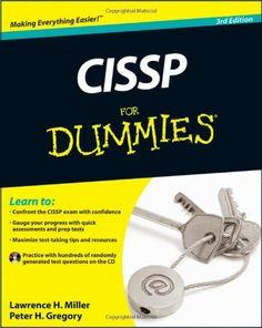 Bestseller Books Online CISSP For Dummies Lawrence C. Miller, Peter H. Gregory CISA  CISSP $26.39  - http://www.ebooknetworking.net/books_detail-0470537914.html
