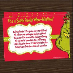 """Grinch Party Invitations- Change the last line to """"We hope to see you there to put a smile on the birthday girl's face. Grinch Christmas Party, Christmas Movie Night, Grinch Who Stole Christmas, Grinch Party, Christmas Party Themes, Christmas Party Invitations, Xmas Party, Family Christmas, Holiday Fun"""