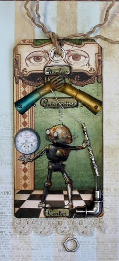 The Useless Automation Center.  Theme: Steampunk and Lace for Roses on my Table tag swap.  Pull the tied on nut at the bottom and you will see some very useless automation. :)  Robot:   Arms: Paper Whimsey, Beth Rimmer's Steamtown Detectives.