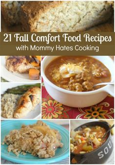 21 Fall Comfort Food Recipes  Warm delicious soup and chili paired with apple pies…oh my.  Let's not forget all that pumpkin either. Click through to get this great list of recipes perfect for your next fall meal! Mommy Hates Cooking