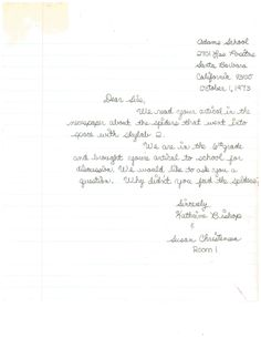 Sixth-grade students wrote to the NASA Skylab program asking why the spider taken into space for an experiment on web formation in zero gravity was not fed during space flight.   This document was digitized by teachers in our Primarily Teaching 2015 Summer Workshop in Atlanta.