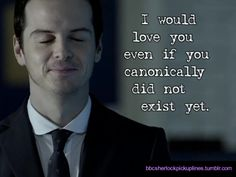"""I would love you even if you canonically did not exist yet."" #mormor"