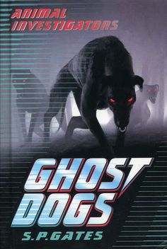 "2013 ""Ghost Dogs"" published in UK and America by Usborne (one of the ""Animal Investigator"" series)"
