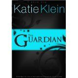 The Guardian (Kindle Edition)By Katie Klein            1 used and new from $2.99