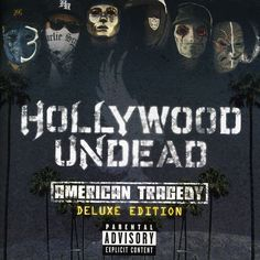 Hollywood Undead - American Tragedy: Deluxe Edition