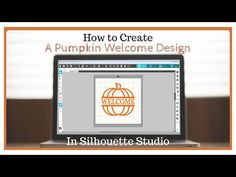 How to create a Pumpkin Welcome Design in Silhouette Studio Welcome Design, Studio Software, Fall Projects, A Pumpkin, Silhouette Studio, Make It Yourself, Create, Youtube, Youtubers