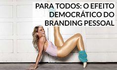 Branding pessoal para leigos: quatro razões para entender o tema | http://alegarattoni.com.br/branding-pessoal-para-leigos/