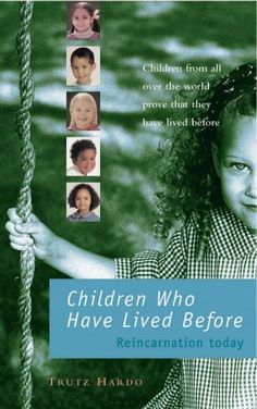 Children who have lived before reincarnation today http www amazon