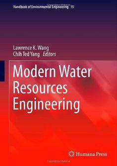 Download Modern Water Resources Engineering (Handbook of Environmental Engineering) ebook free
