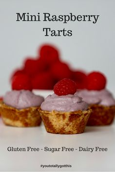 Mini Raspberry Tarts that are gluten free, sugar free and dairy free. These are so delicious no one will ever know they are healthy | http://www.youtotallygotthis.com/raspberry-mini-tarts-gluten-free-dairy-free-sugar-free/ | #vegan #glutenfree