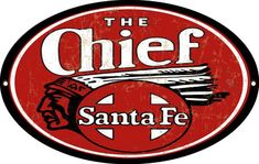 The Chief Santa Fe Railroad Sign, Aged Style Aluminum Metal Sign, USA Made Vintage Style Retro Garage Art by HomeDecorGarageArt on Etsy Tin Signs, Metal Signs, Train Posters, Railway Posters, Red Sign, Garage Art, Garage Signs, Motorcycle Style, Aluminum Metal