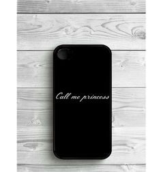Phone Case Call Me Princess For iPhone 4/4S, iPhone 5/5S, iPhone 5c, iPhone 6, iPhone 6 Plus, Galaxy S4, S5, S6, S6 EDGE, Note 3 & Note 4