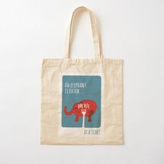 """'You Eat an Elephant One Bite at a Time' Illustration"" Tote Bag by PositivePrinted 