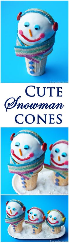Cute snowman cones... super easy to make with kids! From cakewhiz.com