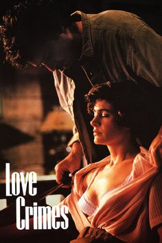Love Crimes,1992 filmed in Atlanta and Savannah GA