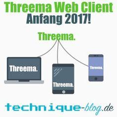 Der Threema Web Client kommt Anfang 2017!