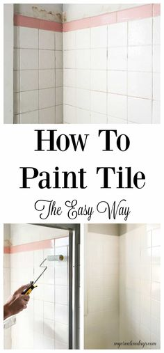 Want to change tile in your home without spending a lot of money? How To Paint Tile The Easy Way will save money and time and have your tile looking new! Want to change tile Painting Over Tiles, Painting Bathroom Tiles, How To Paint Tiles, Paint For Bathroom Walls, Tub And Tile Paint, Tile Over Tile, Painting Over Wallpaper, Bathroom Wall Colors, Painted Tiles