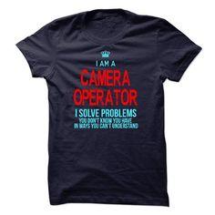 Im A/An CAMERA OPERATOR - #money gift #gift sorprise. WANT => https://www.sunfrog.com/LifeStyle/Im-AAn-CAMERA-OPERATOR-22735747-Guys.html?id=60505
