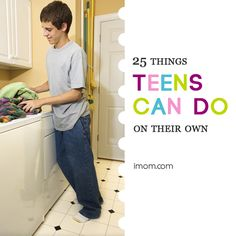 Your teens can do a lot more than you think. Learn what 25 things they can do! #parenting