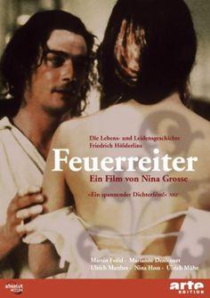 Feuerreiter, Regie: Nina Grosse, 1998 | Film über das Leben Friedrich Hölderlins, Drehbuch von Susanne Schneider. www.redaktionsbuero-niemuth.de