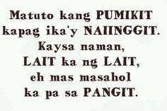 Tagalog Jokes - Best Funny Tagalog Jokes The best funny tagalog jokes, pinoy jokes, juan jokes tagalog, joke time pinoy, joke quotes tagalog Pinoy Jokes Tagalog, Tagalog Quotes Patama, Bisaya Quotes, Tagalog Quotes Hugot Funny, Hugot Quotes, Book Quotes, Filipino Quotes, Pinoy Quotes, Filipino Funny