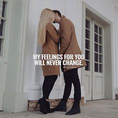 My Feelings For You Will Never Change love love quotes feelings love sayings love image quotes love quotes with pics love quotes with images love quotes for tumblr love quotes for facebook couple love quotes