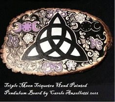 Art: Triple Moon Triquetra Pendulum Board by Artist Carole Anzolletti