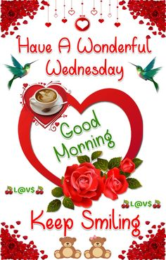 Good morning sister have a nice day 🌹🌹💐💐💟💠 Wednesday Morning Greetings, Wednesday Morning Quotes, Wednesday Hump Day, Blessed Wednesday, Good Morning Wednesday, Wednesday Humor, Wednesday Coffee, Good Morning Sister, Good Morning Funny