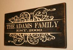 For over my fireplace :) Family Established Sign by DeenasDesign on Etsy, $58.00