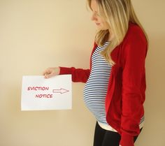Eviction Notice! If I am still pregnant at 40 weeks next time this is a must do lol