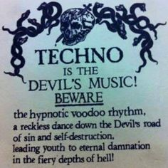 techno is the devils music?