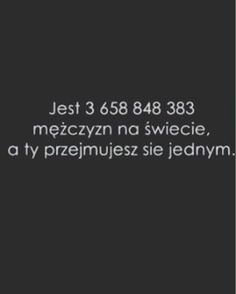 Niestety #znudzona_życiem | WEBSTA - Instagram Analytics Interesting Quotes, Meaningful Words, Sad Quotes, Deep Thoughts, Poems, Wisdom, Positivity, Humor, Quotes