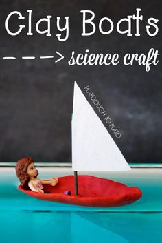 Clay Boat Science |