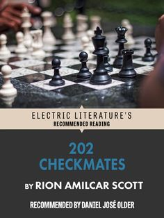 202 Checkmates by Rion Amilcar Scott