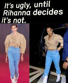That's because Rihanna wears the clothes and doesn't let them wear her...