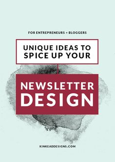 Unique ideas to spice up your brand's email newsletter design