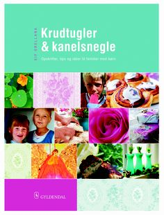 """The front page of my first book, """"Krudtugler & kanelsnegle"""". My book has sold in more than 110.000 copies in Denmark."""