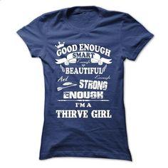 THRIVE GIRL - shirt #tee pee #cute tee