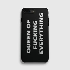 Queen of Fucking Everything iPhone 7 Case