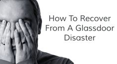 How to recover from a Glassdoor disaster #employerbrand #HR