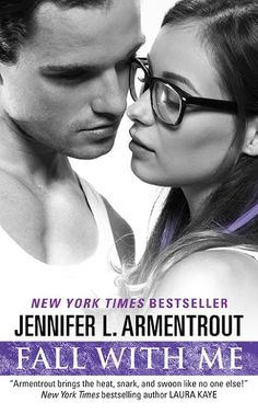 Release Day Blitz Week for Fall With Me by Jennifer L. Armentrout with Excerpt and Giveaway