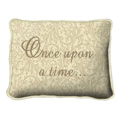 Once Upon A Time Pillow
