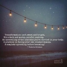 Unraveling of the untruths - Victoria Erickson Great Quotes, Quotes To Live By, Me Quotes, Motivational Quotes, Inspirational Quotes, Daily Quotes, Uplifting Quotes, Wisdom Quotes, Cool Words