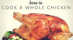 Pantry Raid: How to Cook a Whole #Chicken. If you want a meal that will fill you up, is pretty healthy, and can provide plenty of tasty leftovers, then pick up a whole chicken at your local grocery store and get ready to roast that bird!  #TheCulinaryExchange