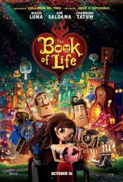 The Book of Life (October 17, 2014) a romance/animated, fable film.  Set in a fantastical, colorful world.  The book of Life is the story of a young man who must face his greatest fears, follow his heart, in order to rewrite the destiny. Filled with love, laughter, music, and suspense a big adventure for the whole family. A lesson on honoring the past while embracing the future.