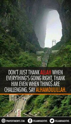 Best Inspirational Islamic Quote about Alhamdulillah for everything. #islamicquotes #alhamdulillah #Allah #muslimquotes