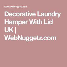 Decorative Laundry Hamper With Lid UK | WebNuggetz.com
