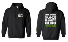Check out US Army Mom, Some People Have to Wait Their Entire Lives To Meet Their Favorite Hero, I Raised Mine Hoodie Veteran Free Shipping on NCWDesigns
